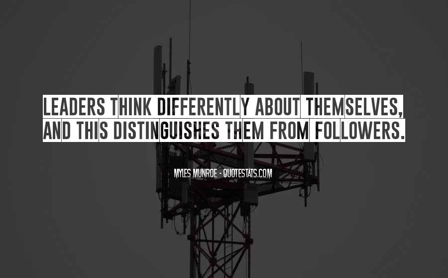 Quotes About Leaders And Followers #467589
