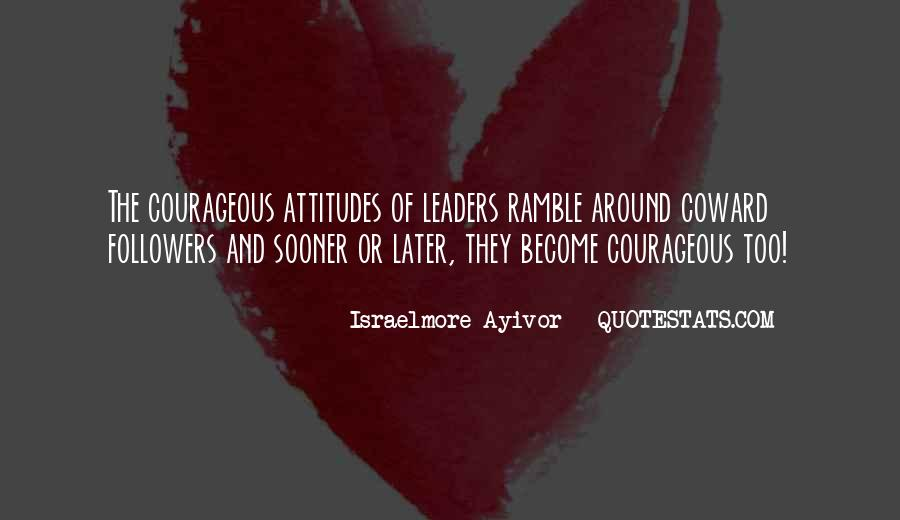 Quotes About Leaders And Followers #486793