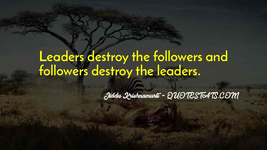Quotes About Leaders And Followers #563300