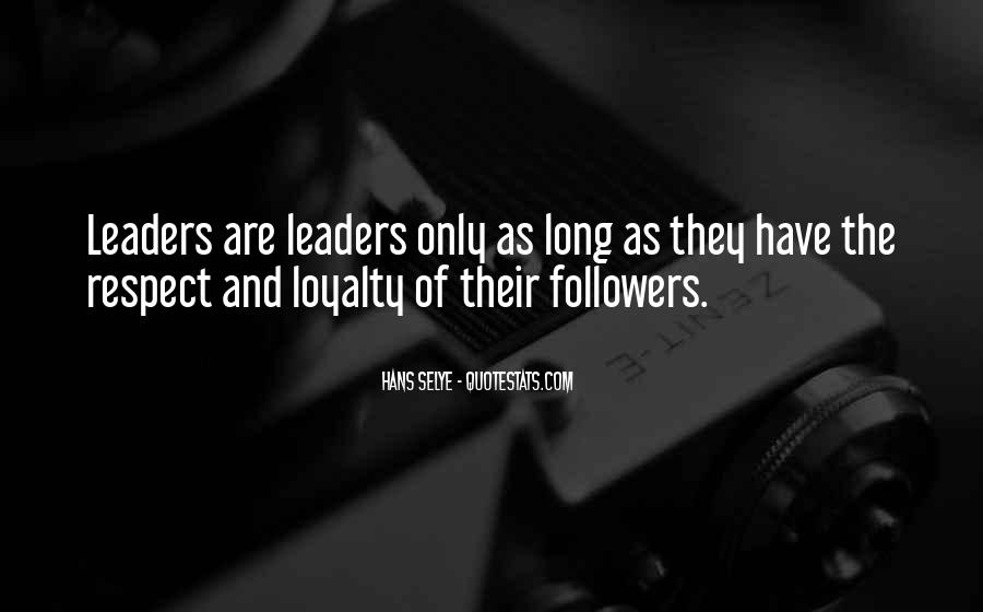 Quotes About Leaders And Followers #882235