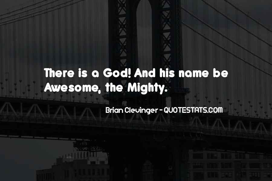 Quotes About God's Omnipotence #818792