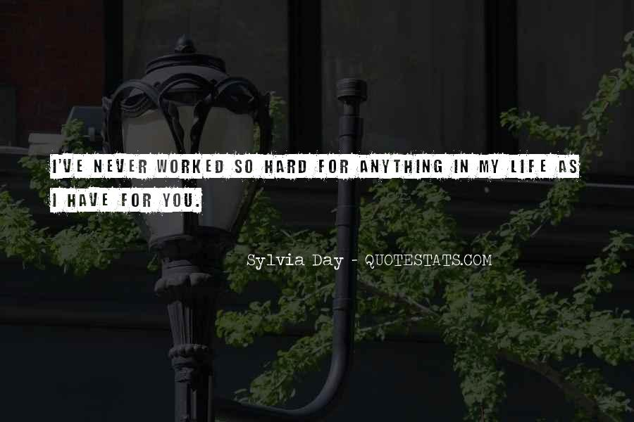 Quotes About Never Worked A Day In Your Life #1077740
