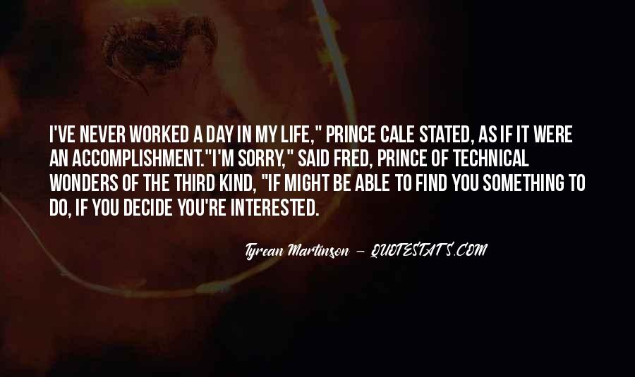 Quotes About Never Worked A Day In Your Life #333530
