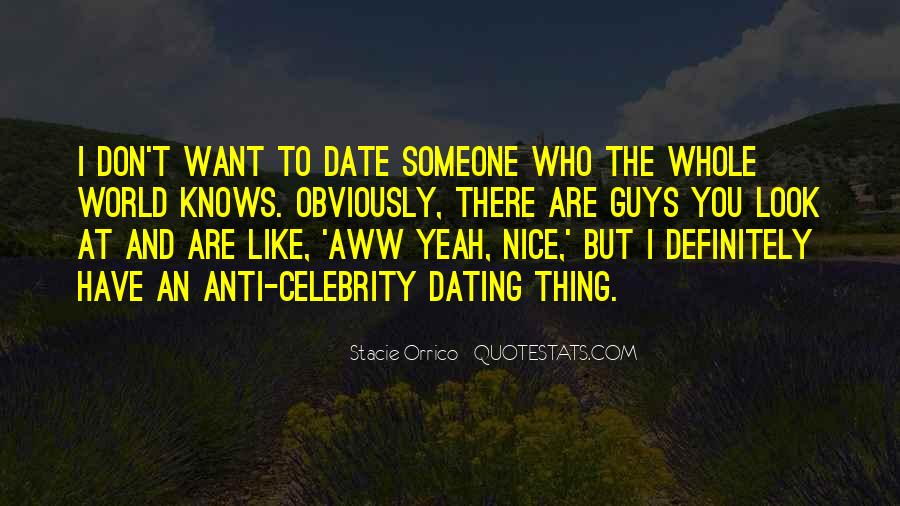 Quotes About What You Look For In A Guy #88143