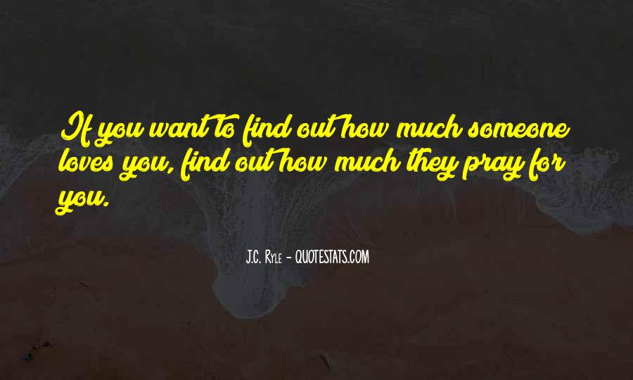 Quotes About Praying For Someone #1164549