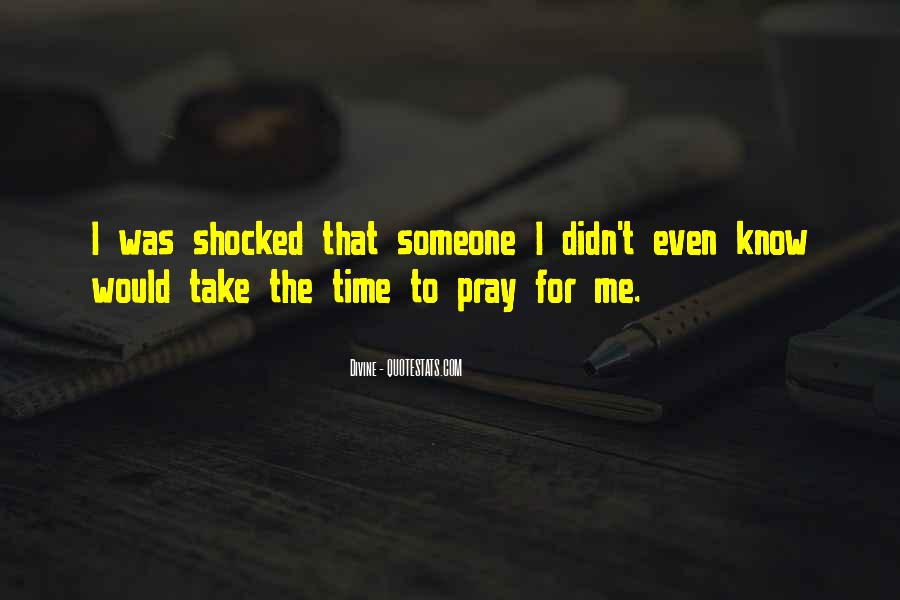 Quotes About Praying For Someone #1443979