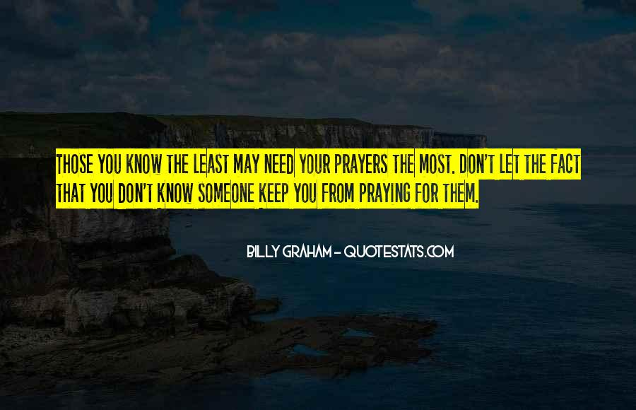 Quotes About Praying For Someone #206727