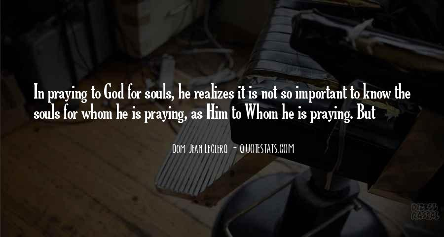 Quotes About Praying For Someone #51784