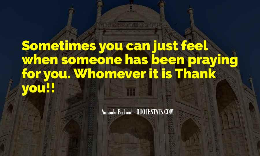 Quotes About Praying For Someone #701007