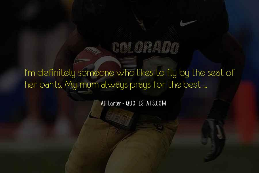 Quotes About Praying For Someone #76077