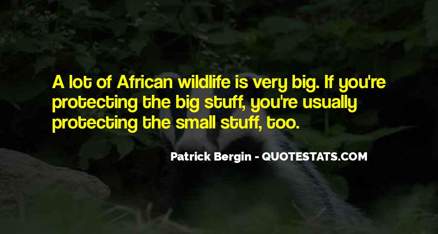 Quotes About Protecting Wildlife #138153