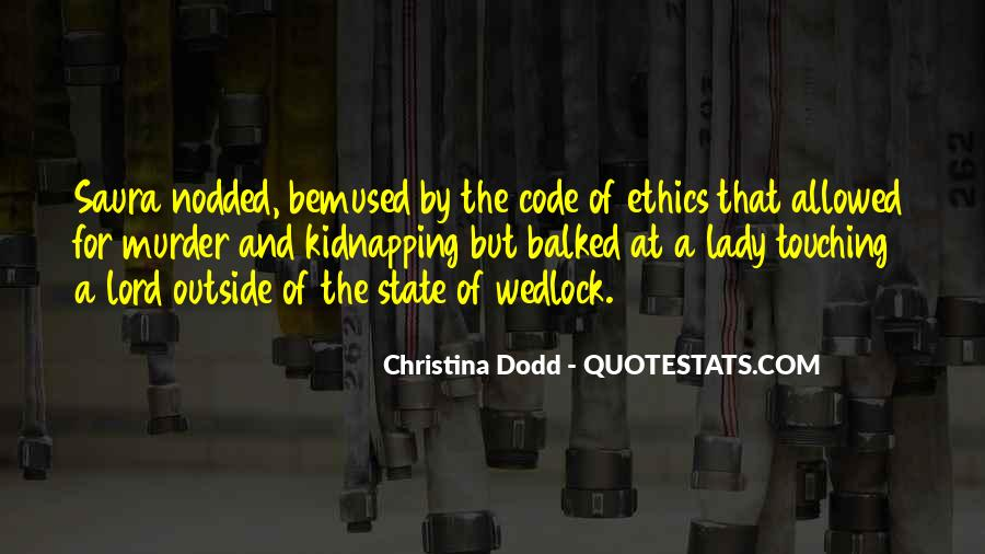 Quotes About Code Of Ethics #1089603