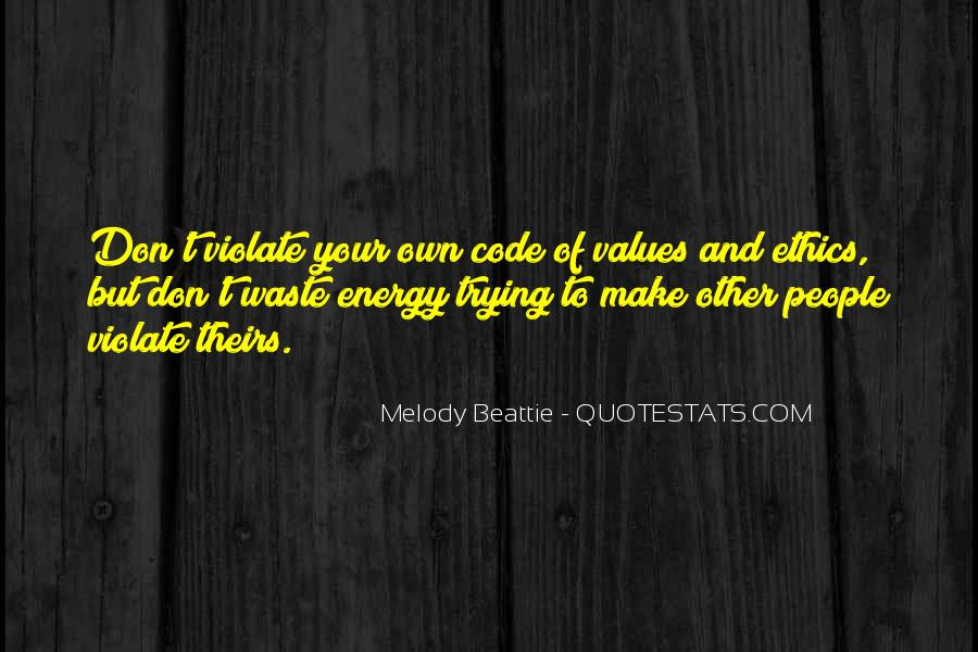 Quotes About Code Of Ethics #1347773