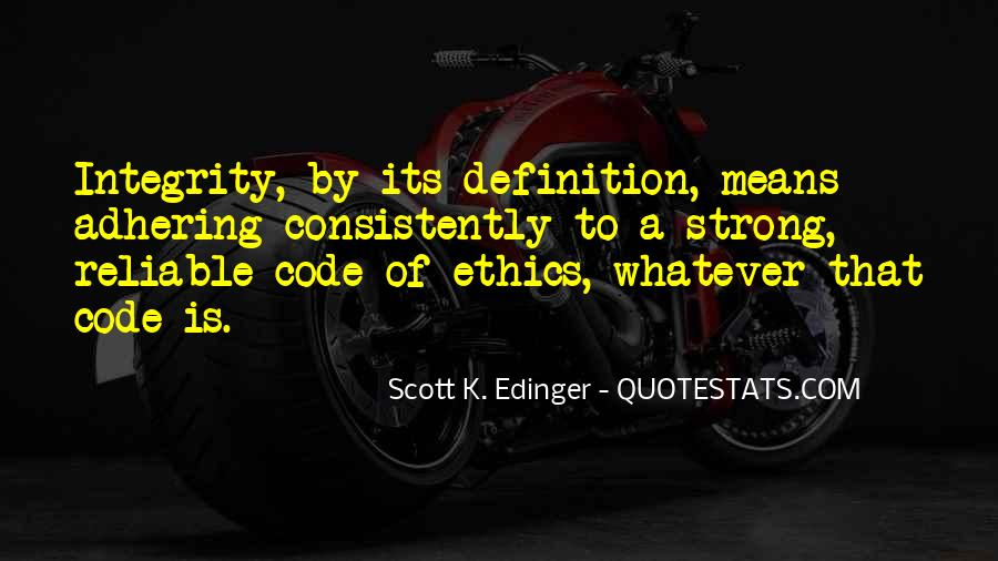 Quotes About Code Of Ethics #1381043