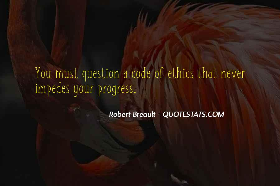 Quotes About Code Of Ethics #1479383