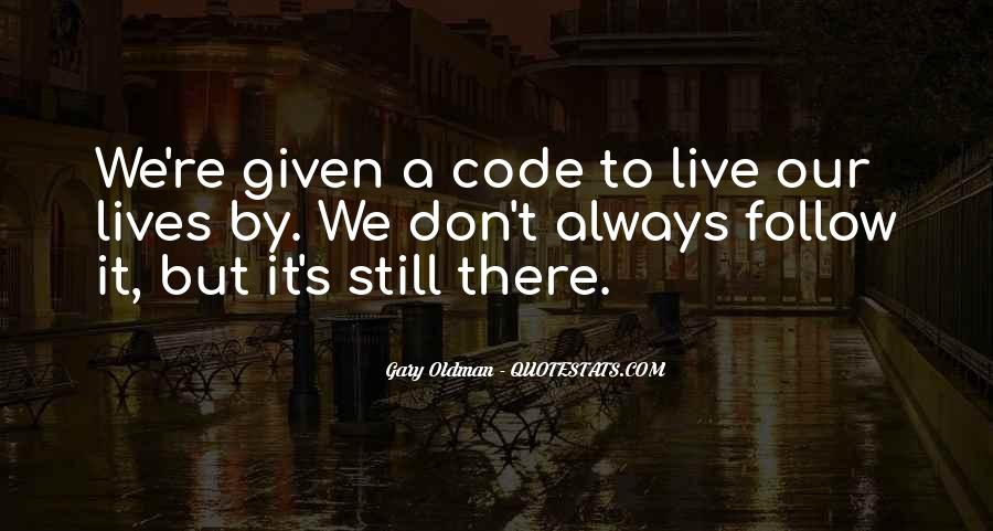 Quotes About Code Of Ethics #1501740