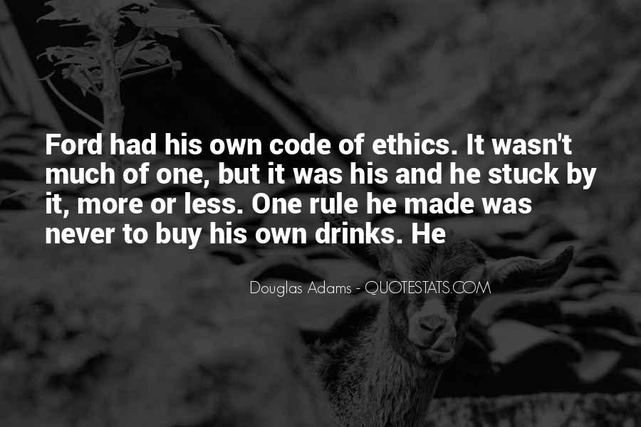 Quotes About Code Of Ethics #786648