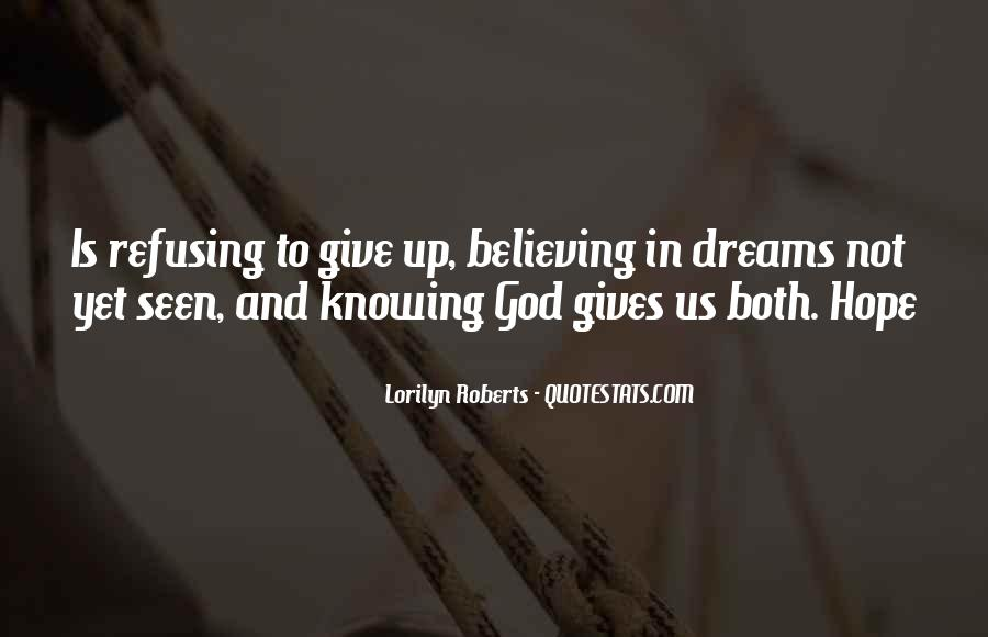 Quotes About Refusing To Give Up #332551