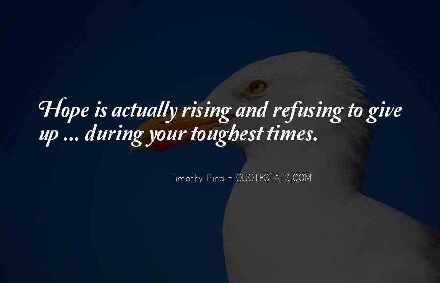 Quotes About Refusing To Give Up #485691