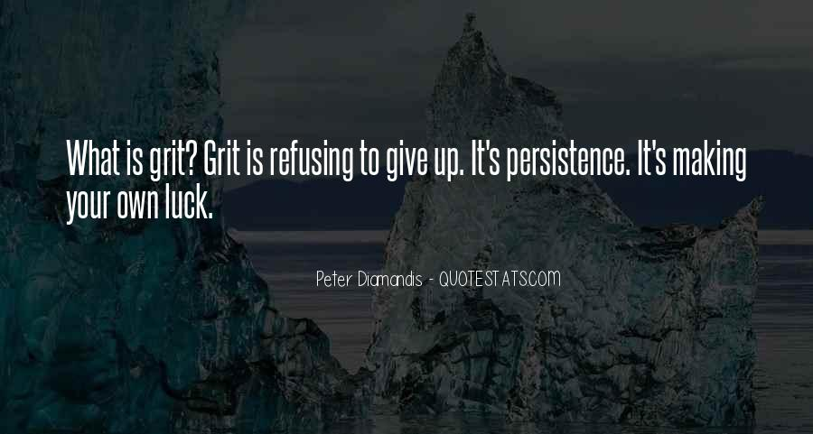 Quotes About Refusing To Give Up #679759