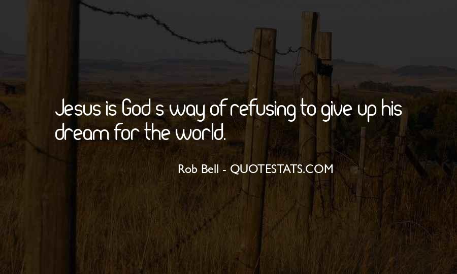 Quotes About Refusing To Give Up #866623