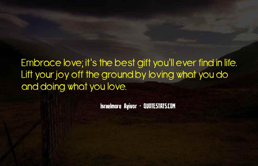 Quotes About Loving Your Passion #1073879
