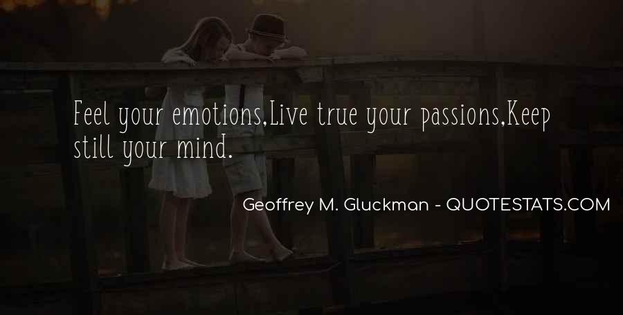 Quotes About Loving Your Passion #1195784