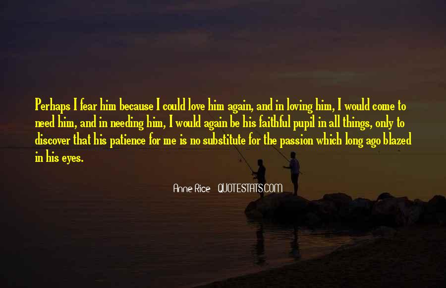 Quotes About Loving Your Passion #1270743