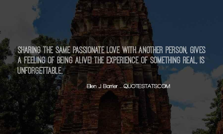 Quotes About Loving Your Passion #1456028