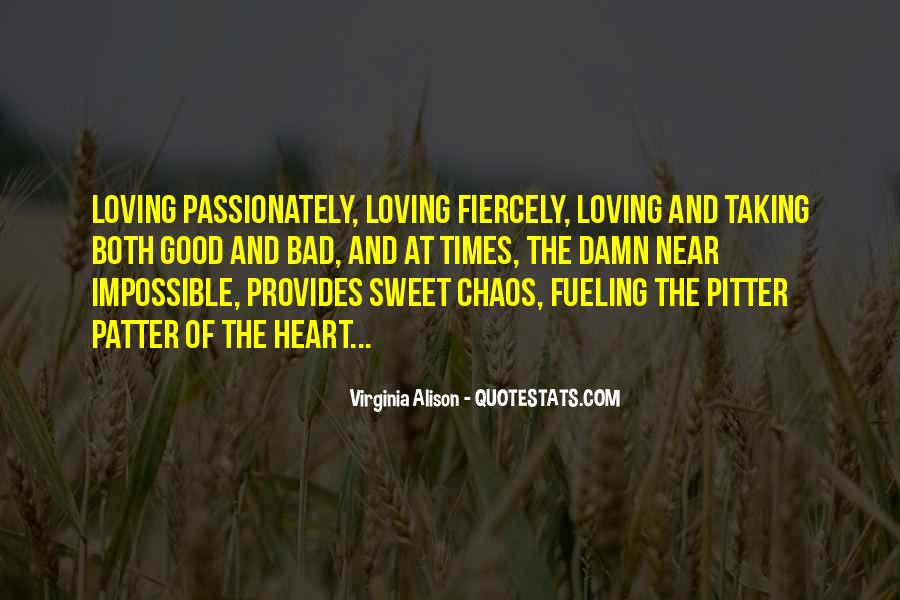 Quotes About Loving Your Passion #1476479