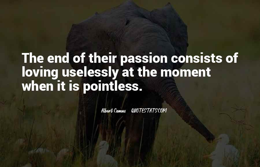Quotes About Loving Your Passion #1560168