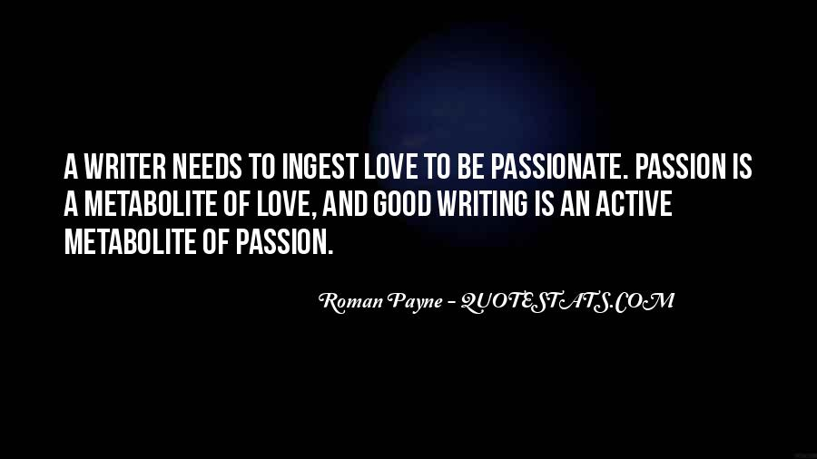 Quotes About Loving Your Passion #311316