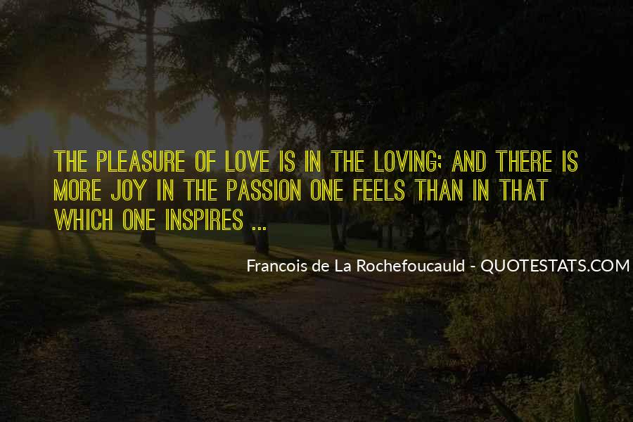 Quotes About Loving Your Passion #553841