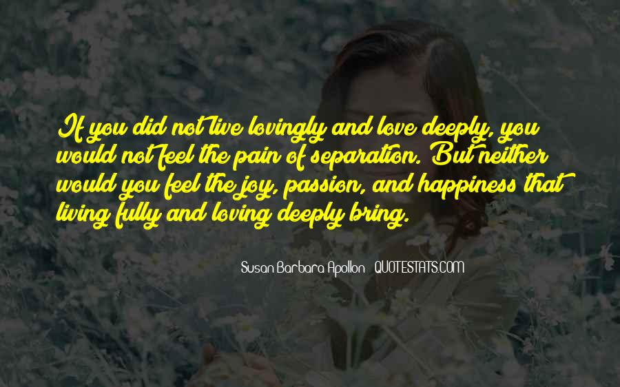 Quotes About Loving Your Passion #889769