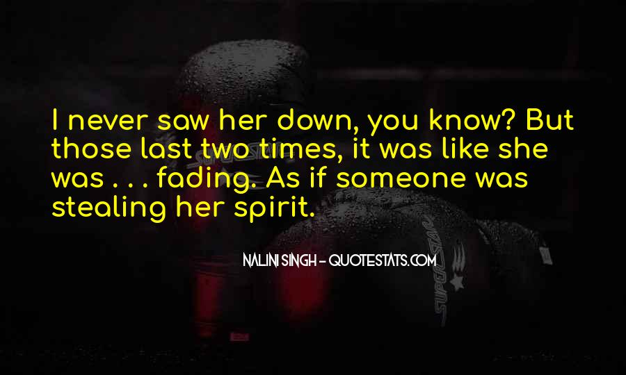 Quotes About Fading #11389
