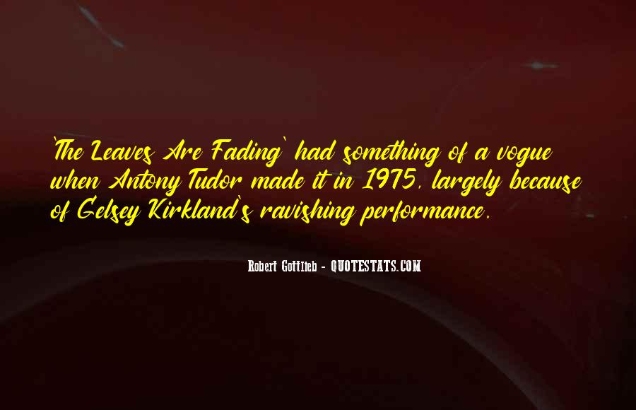 Quotes About Fading #124273
