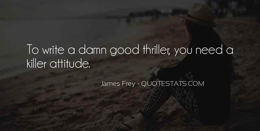 Quotes About Killer Attitude #1461419