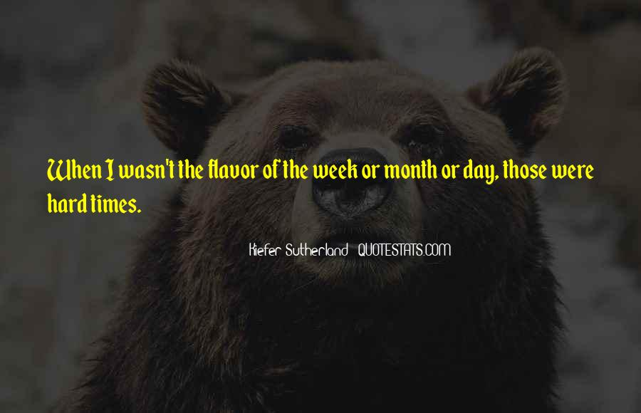 Quotes About Flavor Of The Month #1300631
