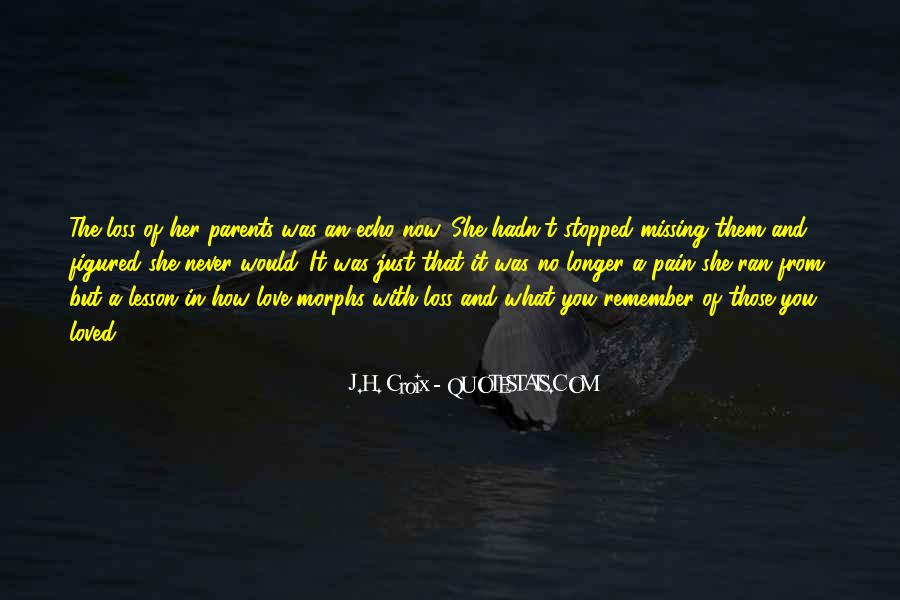 Quotes About Missing Someone And Love #109831