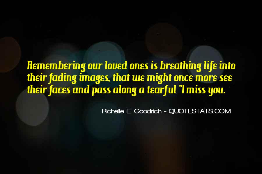 Quotes About Missing Someone And Love #1314535