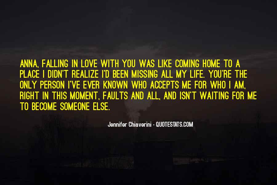 Quotes About Missing Someone And Love #1472611