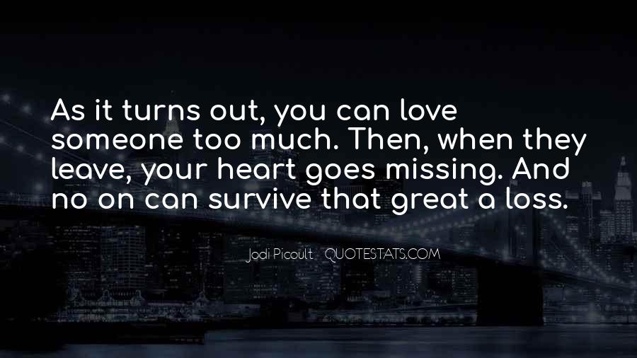 Quotes About Missing Someone And Love #1517822
