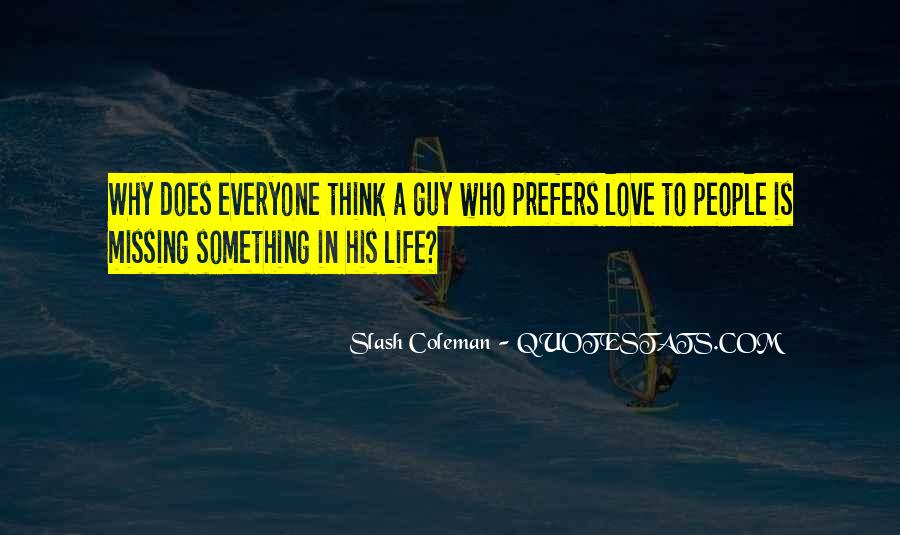 Quotes About Missing Someone And Love #162669