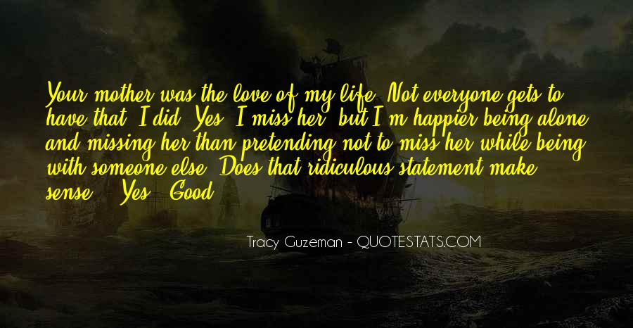 Quotes About Missing Someone And Love #194429