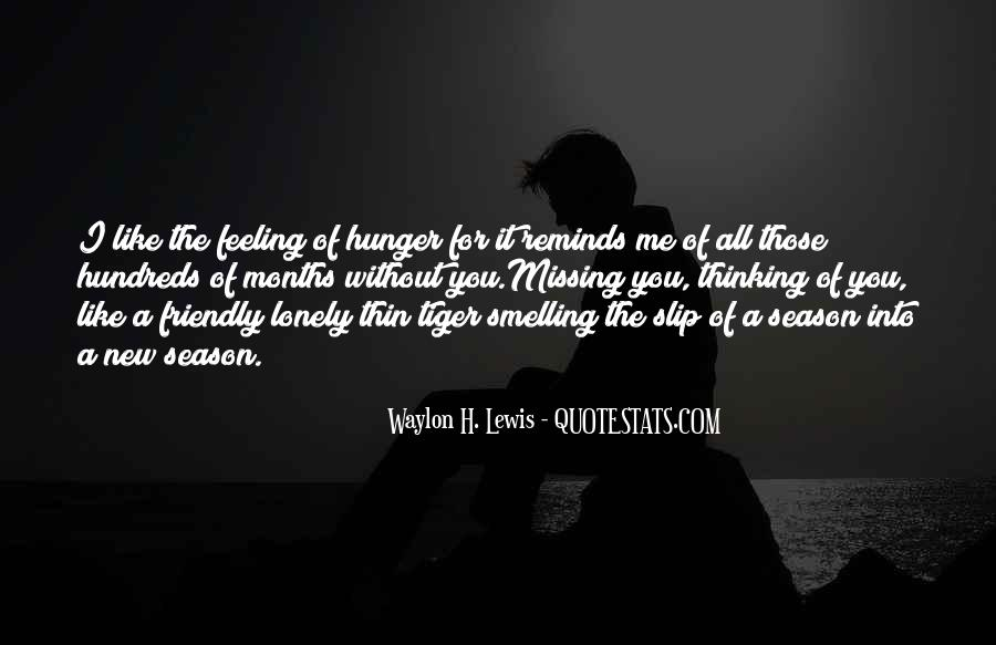 Quotes About Missing Someone And Love #218094