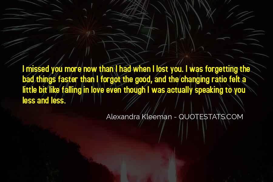 Quotes About Missing Someone And Love #338941