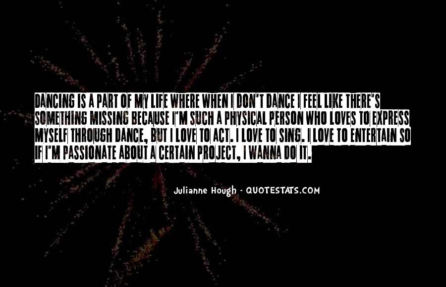 Quotes About Missing Someone And Love #368732