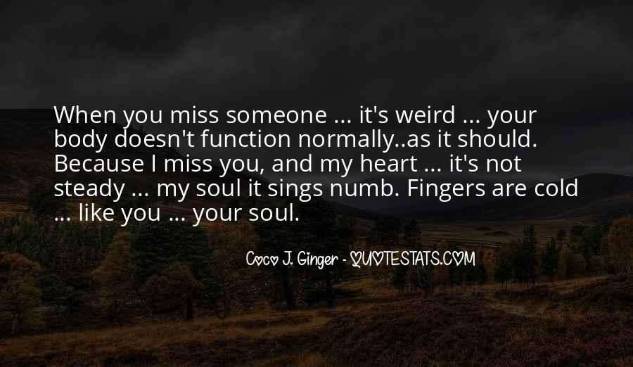 Quotes About Missing Someone And Love #535240
