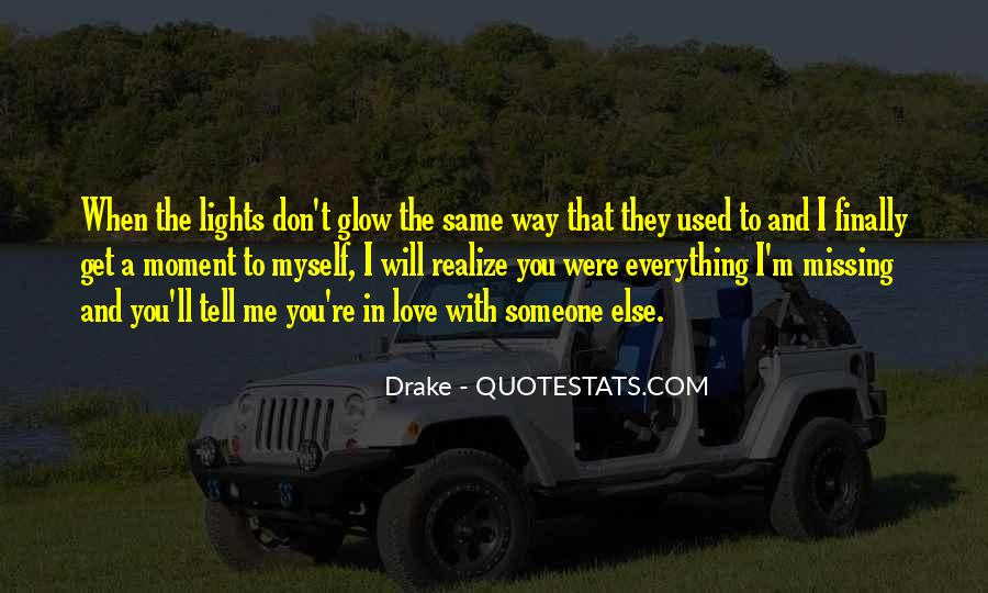 Quotes About Missing Someone And Love #675991