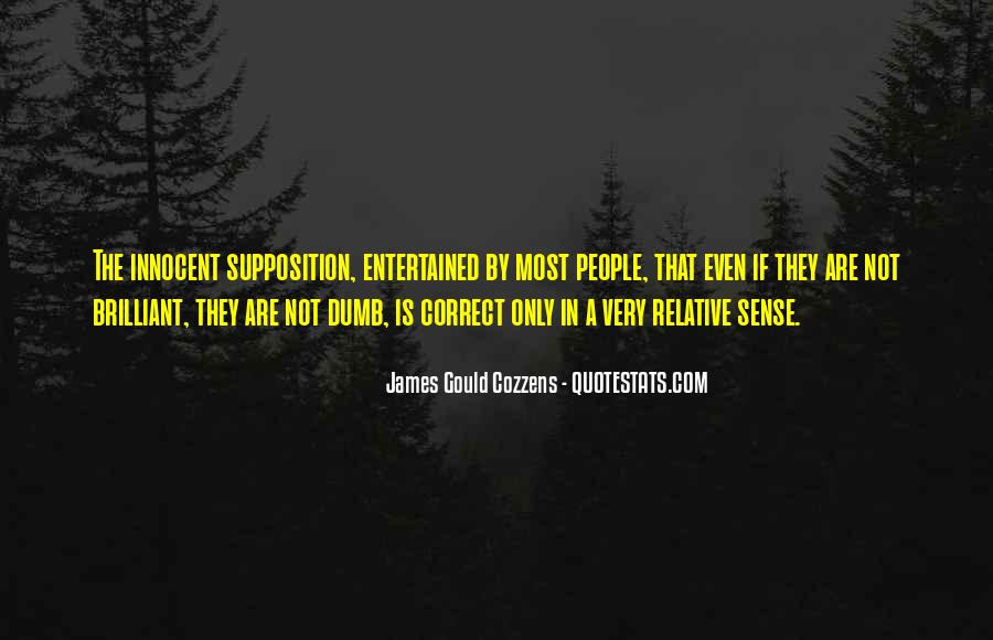 Quotes About Supposition #1342956